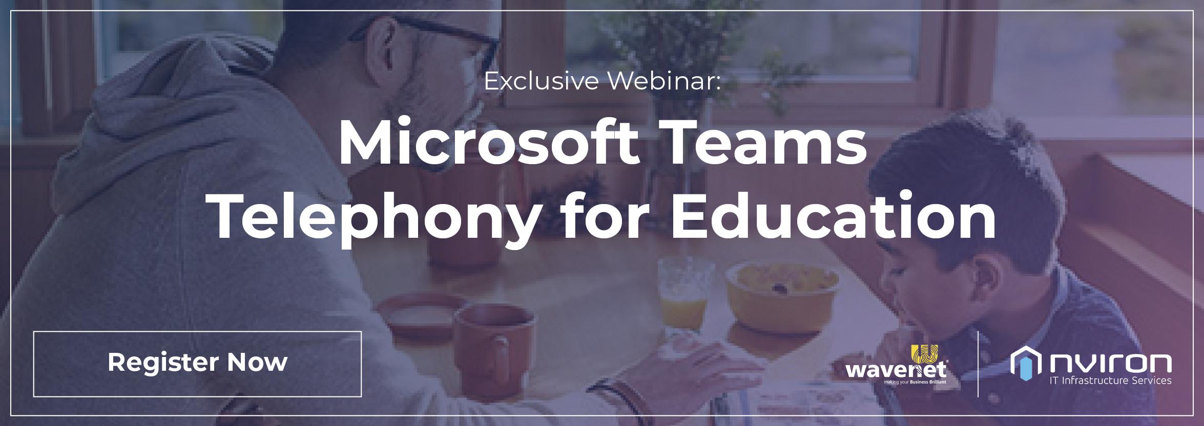 nviron Microsoft Teams Telephony for Education